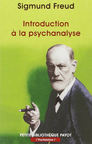 INTRODUCTION A LA PSYCHANALYSE - PBP N°16-1ERE ED (PETITE BIBLIOTHEQUE PAYOT) By Freud Sigmund
