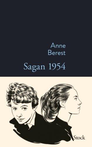 Sagan 1954 By Anne Berest