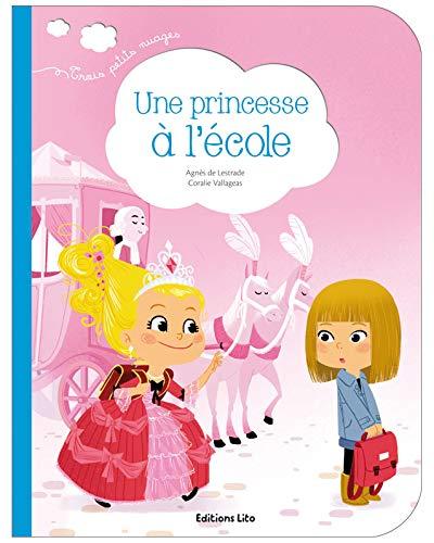 Une princesse à l'école By Coralie Vallageas