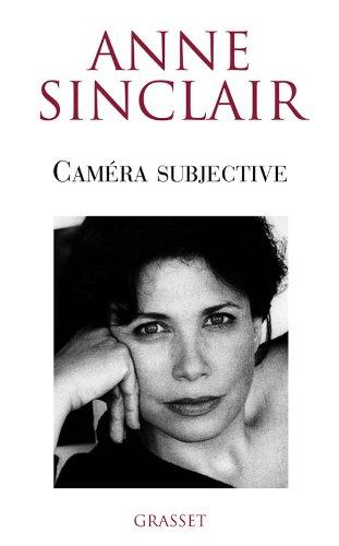 Caméra subjective (Documents Français) By Anne Sinclair