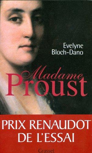 Madame Proust (essai français) By Evelyne Bloch-Dano