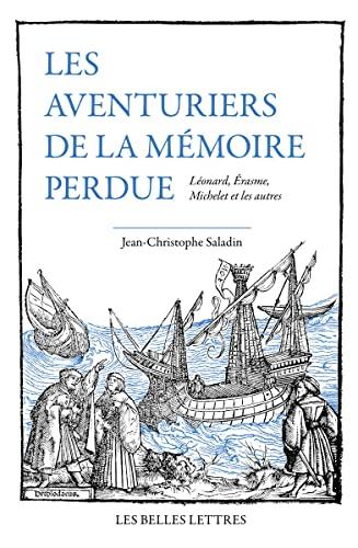 Les Aventuriers de la Memoire Perdue par Jean-Christophe Saladin
