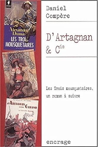D'Artagnan Et Compagnie par Daniel Compere