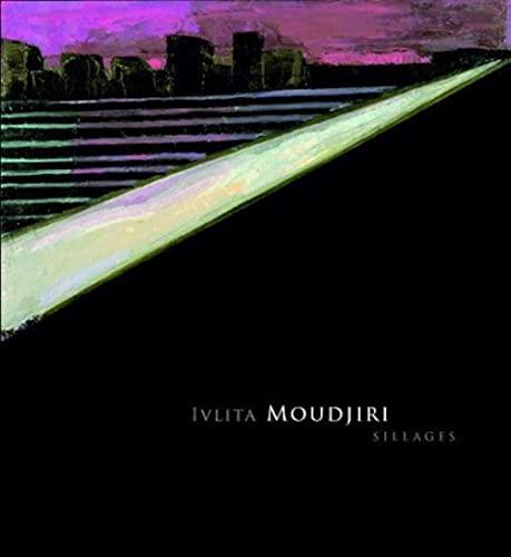 Sillages par Ivlita Moudjiri