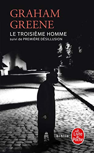 Le Troisieme Homme By Graham Greene