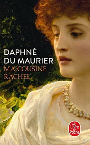 Ma cousine Rachel By Daphne Du Maurier