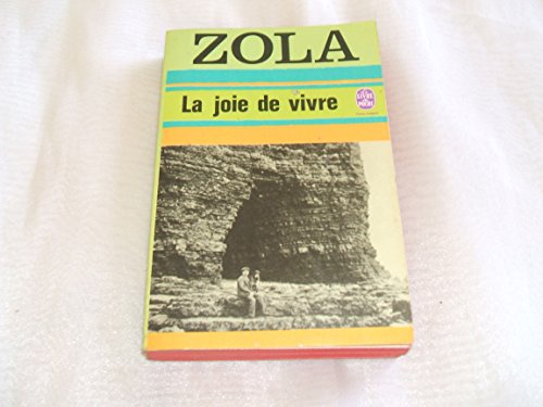 La Joie De Vivre By Zola