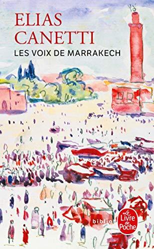 Les Voix de Marrakech By Professor Elias Canetti