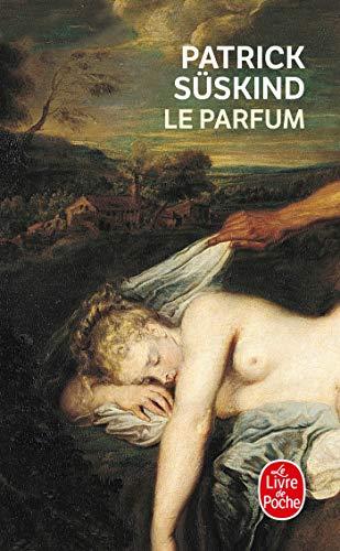 Le parfum By Patrick Suskind