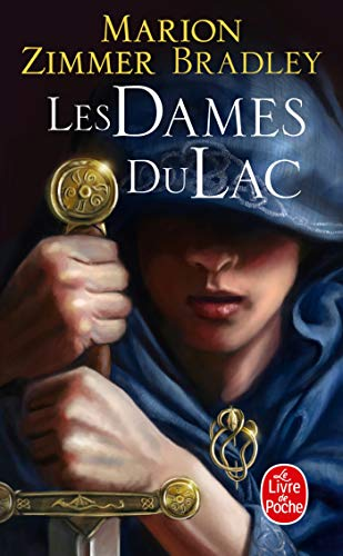 Les dames du lac (Cycle d'Avalon 1) By Marion Zimmer Bradley