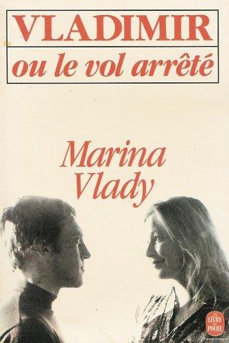 Vladimir Ou Le Vol Arrete By Marina Vlady