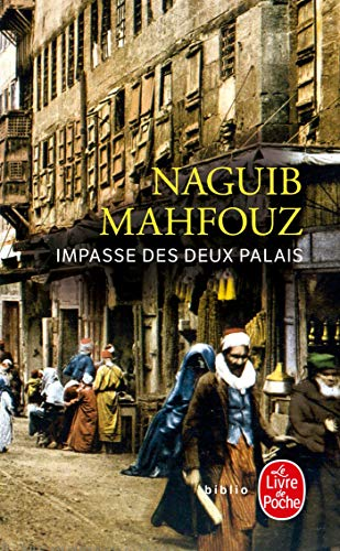 Impasse DES Deux Palais By Naguib Mahfouz
