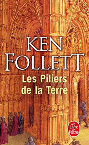 Les Piliers De La Terre By Ken Follett