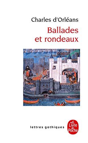 Ballades Et Rondeaux By C. D'Orleans