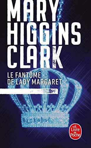 Le Fantome de Lady Margaret By Clark Higgins