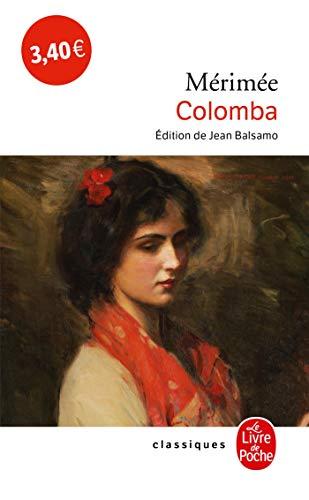 Colomba et autres nouvelles (Ldp Classiques) by Prosper Merimee