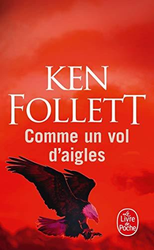 Comme Un Vol D Aigles By K Follett
