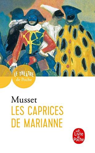 Les caprices de Marianne By Alfred de Musset