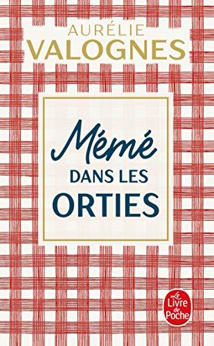 Meme dans les orties By Aurelie Valognes
