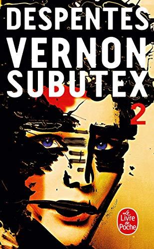 Vernon Subutex 2 By Virginie Despentes