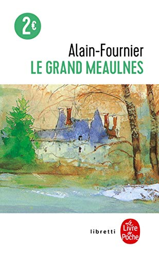Le Grand Meaulnes Edition College By Alain-Fournier