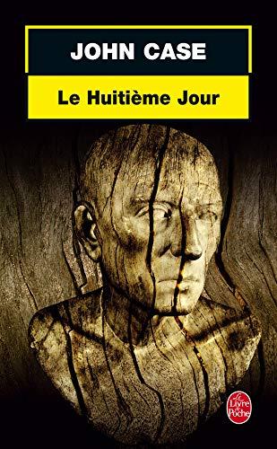 Le Huitieme Jour By J Case
