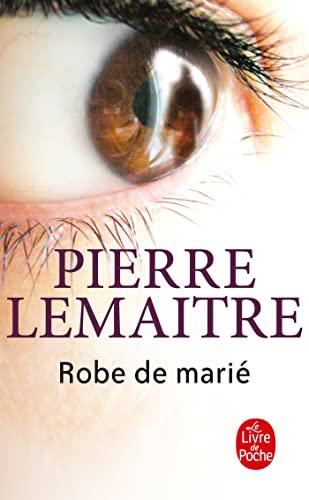 Robe de marie By Pierre Lemaitre
