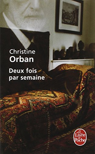 Deux fois par semaine By Christine Orban