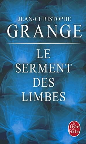 Le Serment Des Limbes By Jean-Christophe Grange