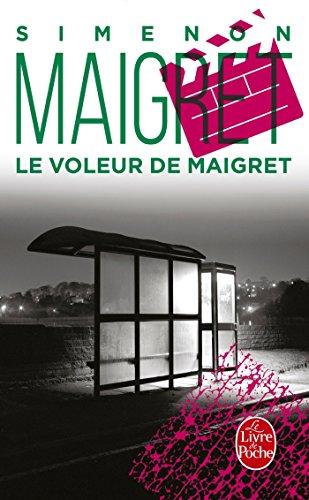 Le voleur de Maigret By Georges Simenon