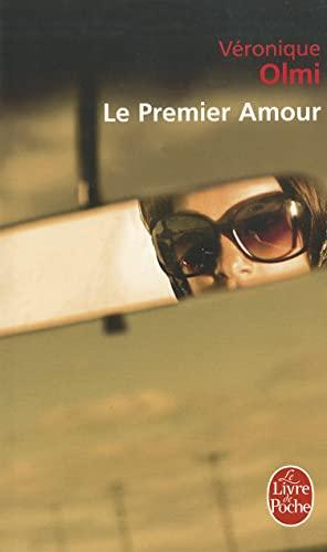 Le Premier Amour By Veronique Olmi