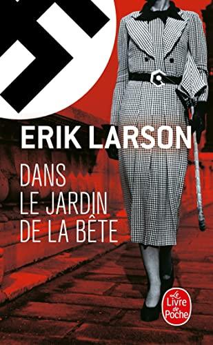 Dans le jardin de la bete By Erik Larson