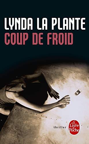 Coup De Froid By Lynda La Plante