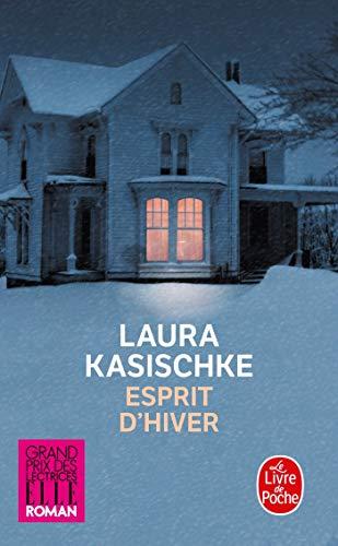 Esprit d'hiver (Littérature) By Aurlie Tronchet Laura Kasischke