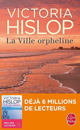 La ville orpheline By Victoria Hislop