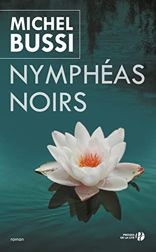 Nympheas Noirs By Michel Bussi
