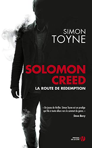 Solomon Creed - La route de rédemption By Simon Toyne