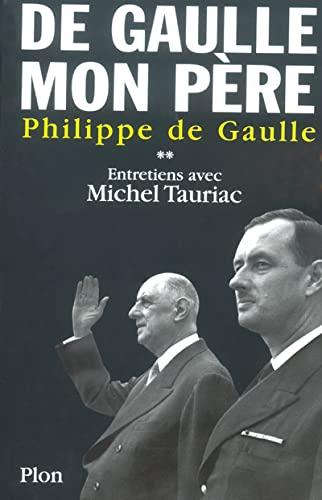 De Gaulle, Mon Pere von Philippe De Gaulle