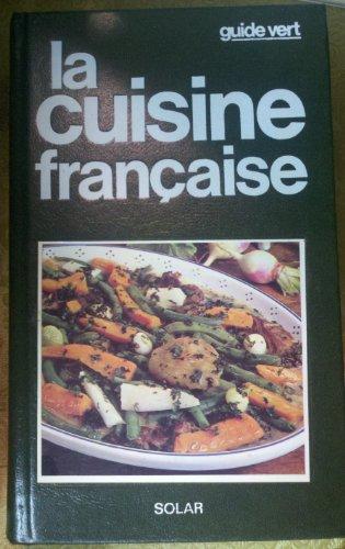 La Cuisine française By Collectif