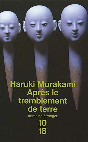 Apres le Tremblement de Terre By Haruki Murakami