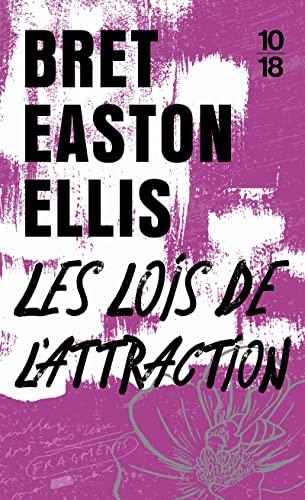 Les Lois De l'Attraction By Bret Easton Ellis