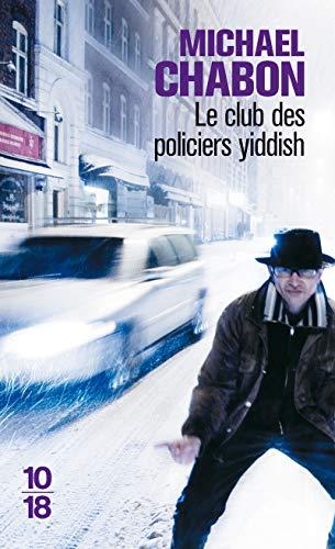 L'Club Des Policiers Yiddish By Michael Chabon