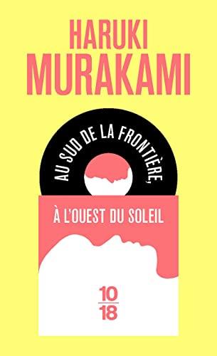 Au sud de la frontière, à l'ouest du soleil By Haruki Murakami