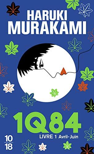 1Q84, Livre 1 By Haruki Murakami