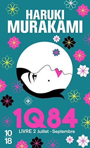 1Q84, Livre 2 By Haruki Murakami