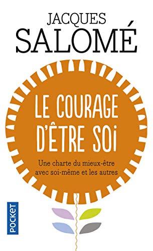 Le courage d'être soi By Salomé Jacques