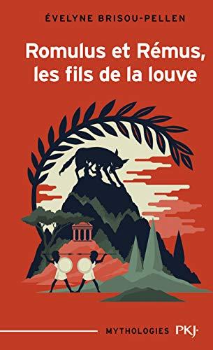 Romulus et Rémus, les fils de la louve (Mythologies)