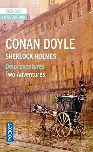 Deux aventures of Sherlock Holmes By Arthur Conan Doyle