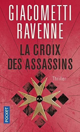 La croix des assassins (Thriller) By Giacometti RAVENNE