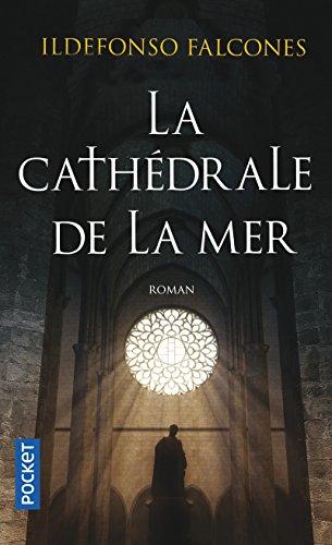 Cathédrale de la mer (Roman contemporain) By Ildefonso Falcones